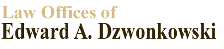 Law Offices of Edward A. Dzwonkowski